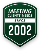 Meeting Client's Needs Since 2002